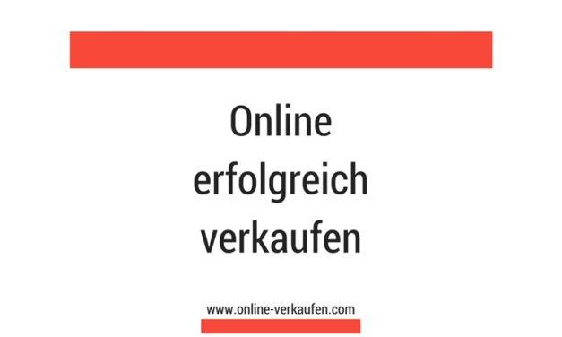 Online erfolgreich verkaufen