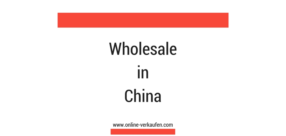 Wholesale in China